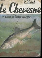 Le Chevesne - Sa Peche En Toute Saison - Couverture - Format classique