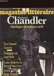 Magazine Litteraire N°211 - Raymond Chandler Classique Du Roman Noir - Couverture - Format classique