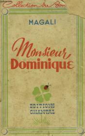 Monsieur Dominique / Idylle Sur Le Lac / Mon Cosin Le Notaire. - Couverture - Format classique