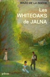 Les Whiteoaks De Jalna - Couverture - Format classique
