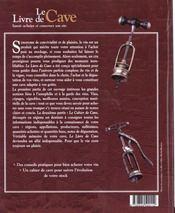 Le livre de cave ; savoir acheter et conserver son vin - 4ème de couverture - Format classique