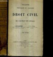 Traite Theorique Et Pratique De Droit Civil - Du Contrat De Louage En 2 Tomes. - Couverture - Format classique