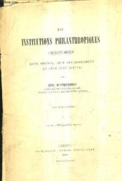 Les Institutions Philantropiques Genevoises Leur Origine Leur Developpement Et Leur Etat Actuel. - Couverture - Format classique