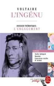 L'ingénu ; dossier thématique: l'engagement - Couverture - Format classique