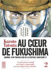 Au coeur de Fukushima t.2 - Couverture - Format classique