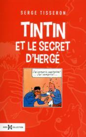 Tintin et le secret d'Hergé - Couverture - Format classique