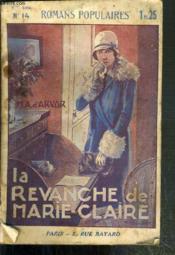 La Revanche De Marie-Claire / Serie Nouvelle Romans Populaires N°14 - Couverture - Format classique