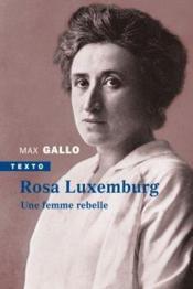 Rosa Luxemburg ; une femme rebelle - Couverture - Format classique