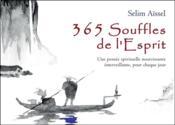 365 souffles de l'esprit ; une pensée spirituelle nourrissante émerveillante, pour chaque jour - Couverture - Format classique