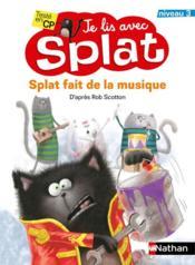 Je lis avec Splat ; Splat fait de la musique ; niveau 1 - Couverture - Format classique