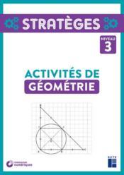 Activités de géométrie ; niveau 3 (édition 2020) - Couverture - Format classique