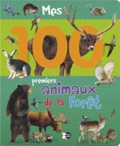 Mes 100 premiers animaux de la forêt - Couverture - Format classique