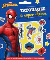 Spider-Man ; tatouages de super-héros - Couverture - Format classique