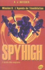 Spyhigh mission 6 ; l'agenda de l'annihilation - Intérieur - Format classique