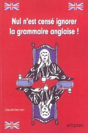 Nul N'Est Cense Ignorer La Grammaire Anglaise - Intérieur - Format classique