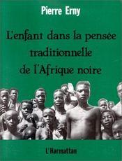 Enfant Dans La Pensee Traditionnelle De L'Afrique - Intérieur - Format classique