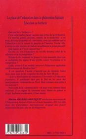 La Place De L'Education Dans Le Phenomene Humain ; Education Ou Barbarie - 4ème de couverture - Format classique