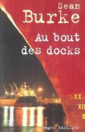 Au bout des docks - Couverture - Format classique