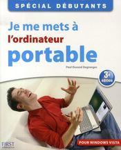 Je me mets a l'ordinateur portable ; special debutant - Intérieur - Format classique