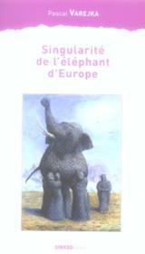 Singularité de l'éléphant d'Europe - Couverture - Format classique