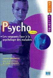 Psycho ; les soignants face à la psychologie des maladies (3e édition) - Couverture - Format classique