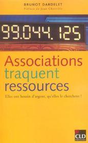Associations traquent ressources elles ont besoin d'argent, qu'elles le cherchent - Intérieur - Format classique