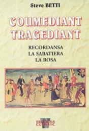 Coumediant tragediant - Couverture - Format classique