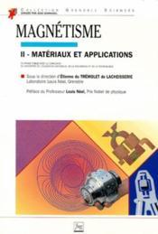 Magnétisme t.2 ; matériaux et applications - Couverture - Format classique