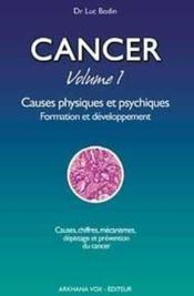 Cancer t.1 ; causes physiques et psychiques - Couverture - Format classique