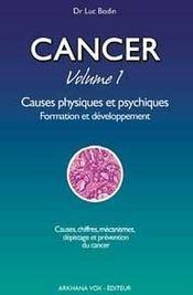 Cancer t.1 ; causes physiques et psychiques - Intérieur - Format classique