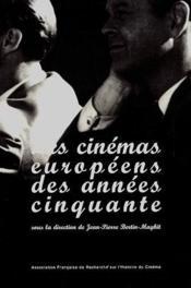 Les cinémas européens des années cinquante - Couverture - Format classique