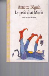 Le petit chat miroir annette b guin for Miroir petit format