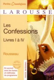 Les confessions ; livre I à IV - Couverture - Format classique