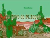 Le rêve de M. Espoir ; le tiers livre de M. Espoir - Couverture - Format classique