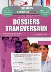 Dossiers Passerelle Ecn Dossiers Transversaux - Couverture - Format classique