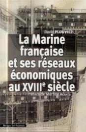 Marine Francaise Et Ses Reseaux Economique Auxviiie Siecle - Couverture - Format classique