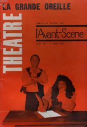 L'Avant-Scene - Theatre N° 281 - La Grande Oreille, P.-A. Breal - Couverture - Format classique
