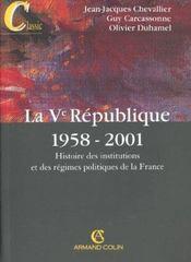 La V Republique 1958-2001 ; Histoire Des Institutions Et Des Regimes Politiques De La France ; 9e Edition - Intérieur - Format classique