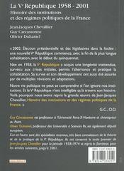 La V Republique 1958-2001 ; Histoire Des Institutions Et Des Regimes Politiques De La France ; 9e Edition - 4ème de couverture - Format classique