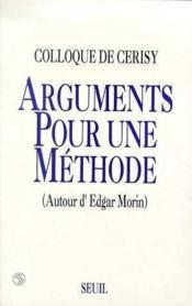 Arguments pour une methode. autour d'edgar morin - Couverture - Format classique