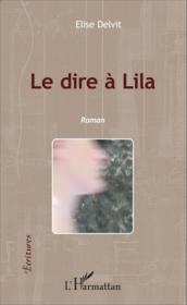 Le dire à Lilla - Couverture - Format classique