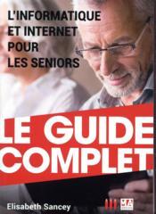 L'informatique et internet expliqués aux seniors (édition 2017) - Couverture - Format classique