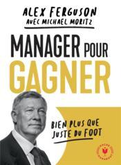 Manager pour gagner - Couverture - Format classique