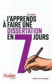 J'apprends à faire une dissertation en 7 jours ! - Couverture - Format classique