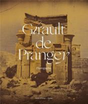 Girault de Prangey ; photographie - Couverture - Format classique