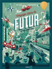 Voyage dans le futur ; cap sur l'année 2050 ! - Couverture - Format classique