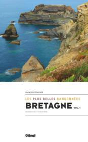 Bretagne, les plus belles randonnées t.1 : Finistère et Morbihan - Couverture - Format classique