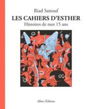 Les cahiers d'Esther T.6 ; histoires de mes 15 ans - Couverture - Format classique