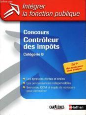 Concours controleur des impots categorie b n07 2004 (édition 2004) - Couverture - Format classique
