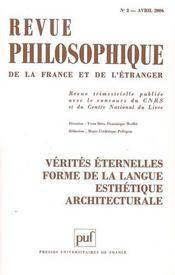 REVUE PHILOSOPHIQUE N.131/2 ; vérités éternelles ; forme de langue esthétique architecturale - Intérieur - Format classique
